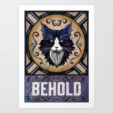 Behold Art Print