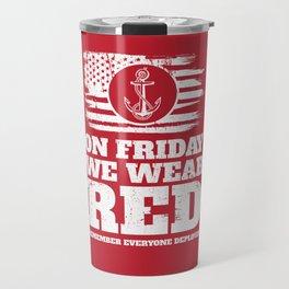 On Fridays We Wear Red Navy Travel Mug