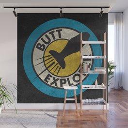 Butt Explorer Wall Mural