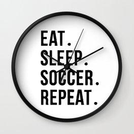 Eat Sleep Soccer Repeat Wall Clock