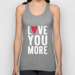 Love You More {dark} Unisex Tank Top