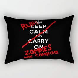 Keep Calm And Run Zombies Are Coming Rectangular Pillow