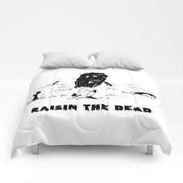 RAISIN THE DEAD Comforters