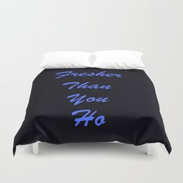 Fresher Than You Ho Periwinkle Blue & Black Duvet Cover