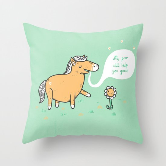 My poo will help you grow! Throw Pillow