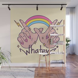 Whatevs! Wall Mural