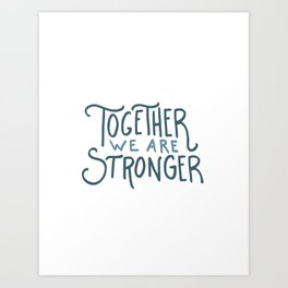 Hurricane Relief - Together We Are Stronger Art Print
