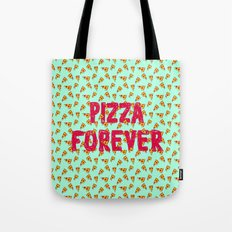 Pizza Forever Tote Bag