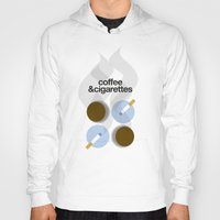 cigarettes Hoodies featuring Coffee and Cigarettes by justasign