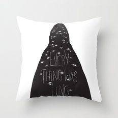 Everything Was Long Throw Pillow