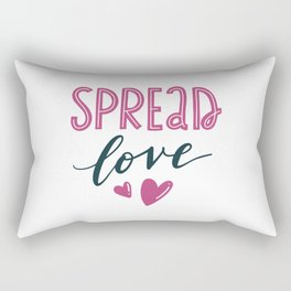 Spread love. Hand-lettered love quote print Rectangular Pillow