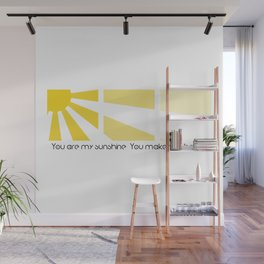 You are my sunshine V 2.0 Wall Mural