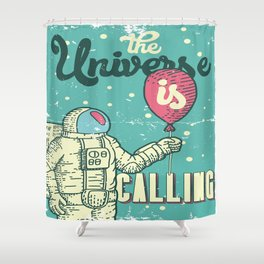The Universe is calling - Baloon Shower Curtain