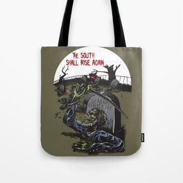The South Shall Rise Again Tote Bag