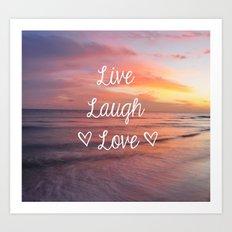 Live Laugh Love - Beach Art Print