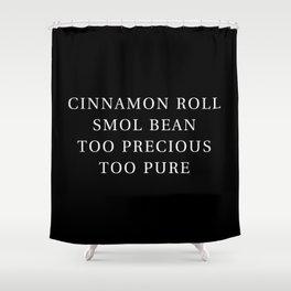 Precious Cinnamon Roll Black Shower Curtain