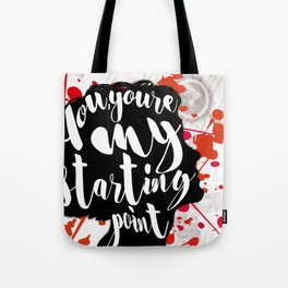 My Starting Point Tote Bag