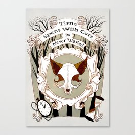 Time Spent With Cats is Never Wasted Canvas Print