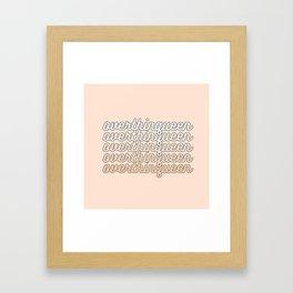 the queen of overthinking Framed Art Print