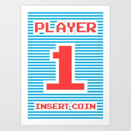 Player 1, gamer poster, gamer t-shirt, Art Print