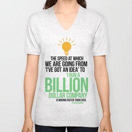 You Can Run a Billion Dollar Company Unisex V-Neck