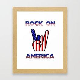 Rock On America - Patriot/Independence Day Framed Art Print