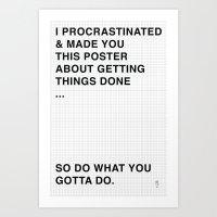 motivational Art Prints featuring MOTIVATIONAL by Maximilian Quéripel