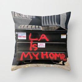 Los Angeles, LA is my Home (California Street Art) Throw Pillow
