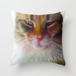 Fluff Life by Tuna Throw Pillow