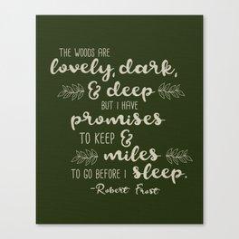 Miles to Go Before I Sleep Canvas Print