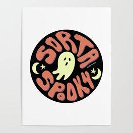 Sorta Spooky Poster