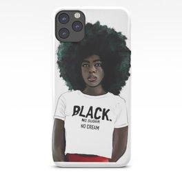 No cream, no sugar, black and strong! iPhone Case