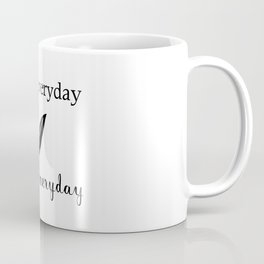 Read Write Everyday Coffee Mug