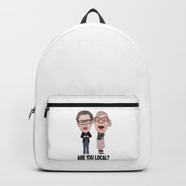 Tubbs and Edward League Of Gentlemen Are You Local Backpack