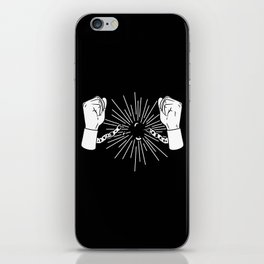 Break Chains iPhone Skin