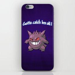 Gotta Catch 'em all! iPhone Skin