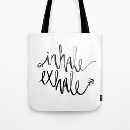 Inhale. Exhale. Tote Bag