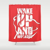 workout Shower Curtains featuring Lab No.4 - Wake Up And Workout Inspirational Quotes poster by Lab No. 4