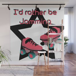 I'd rather be jamming Wall Mural