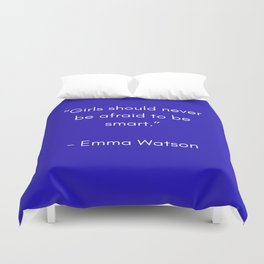 GIRLS SHOULD NEVER BE AFRAID TO BE SMART - FEMINIST QUOTE Duvet Cover