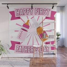 First Fathers Day Best Dad Saying Daughter Gift Wall Mural