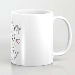 I've Got Life Coffee Mug