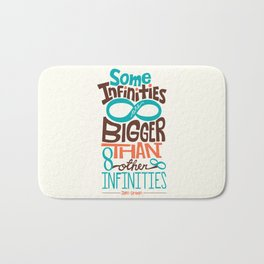 Some Infinities Are Bigger Than Other Infinities Bath Mat