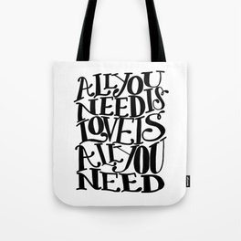 ALL YOU NEED IS LOVE x typography Tote Bag
