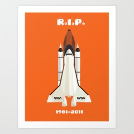 RIP, space shuttle Art Print