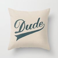 the dude Throw Pillows featuring Dude by Florent Bodart / Speakerine