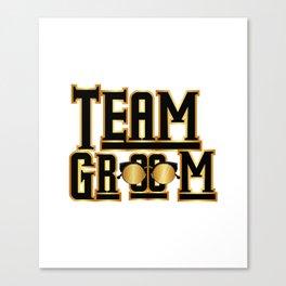 Team Groom Wedding Party Canvas Print