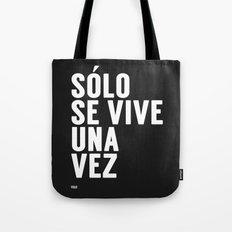 YOLO in Spanish Tote Bag