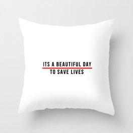 Save Lifes Throw Pillow