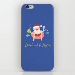 Drink & be merry iPhone Skin